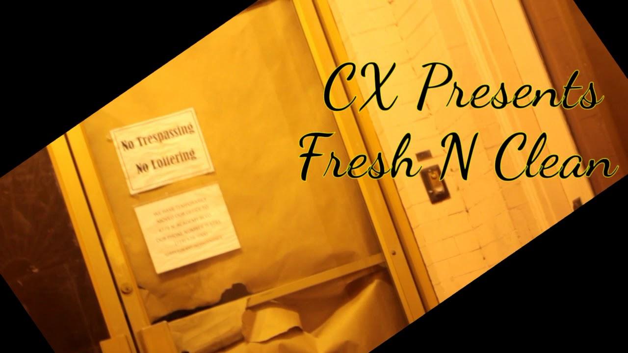 Fresh N Clean - CX da Grinch (Official Music Video)