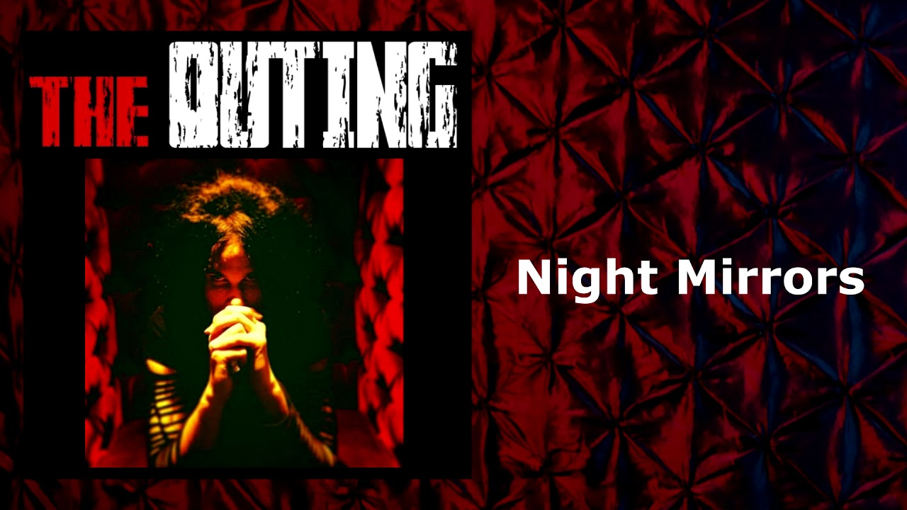 The Outing - Night Mirrors