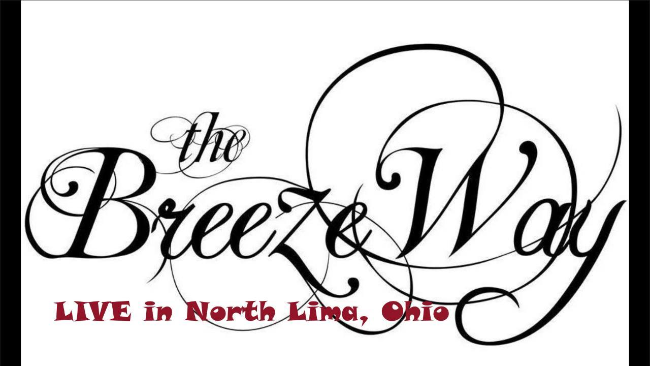 Watch The BreezeWay- LIVE in North Lima, Ohio (Virtual Gig)