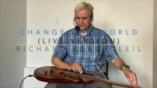 Watch Change the world (live) - Richard Beausoleil