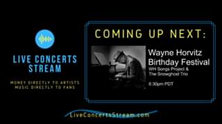 Watch August 30th, 2020 - Wayne Horvitz' Birthday Festival (6:30pm PDT)