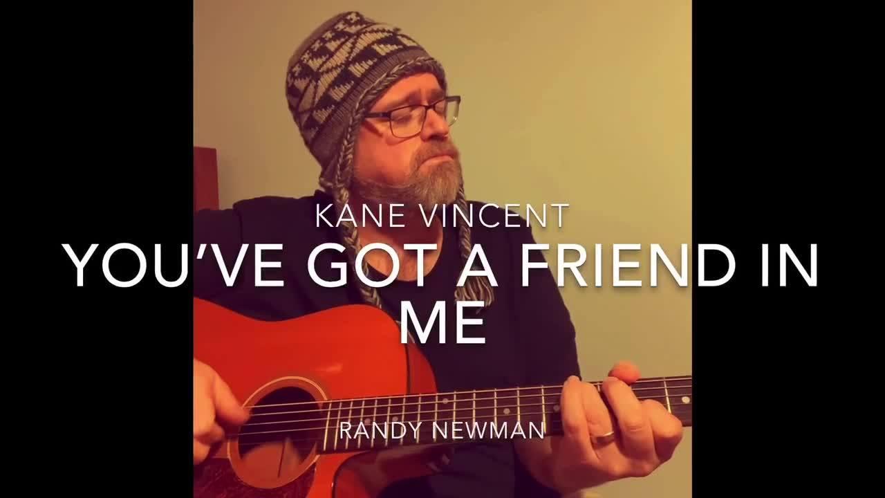 Watch You've Got A Friend in Me - Randy Newman cover