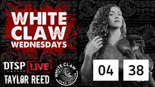 Watch DTSP Live: White Claw Wednesday's Featuring Taylor Reed