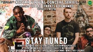 Watch Nectar Virtual Concert Series - The Bad Tenants & OG Mambo